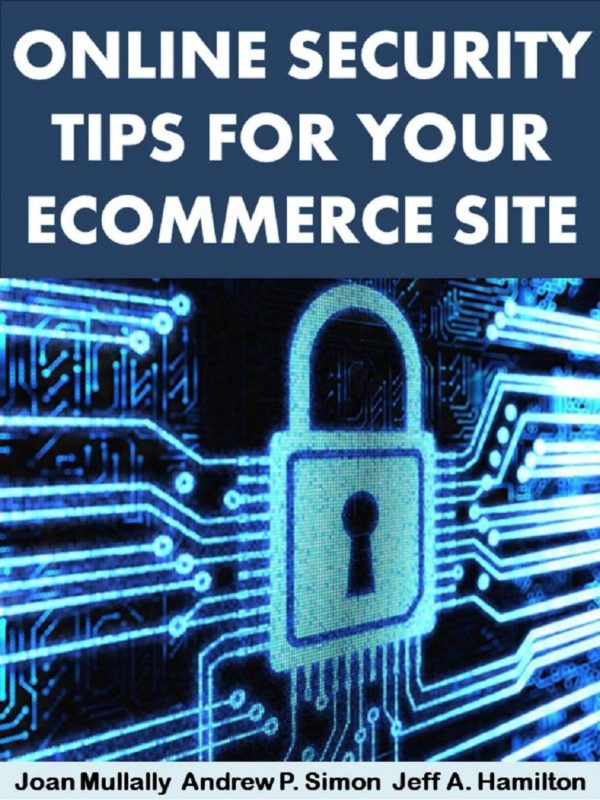 Online Security Tips for Your Ecommerce Site