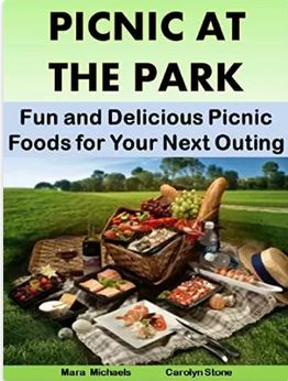Picnic at the Park: Fun and Delicious Picnic Foods for Your Next Outing