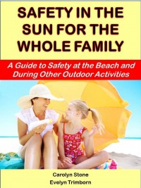 Stay safe in the sun this summer