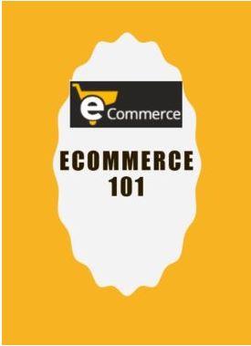 Ecommerce 101 Course