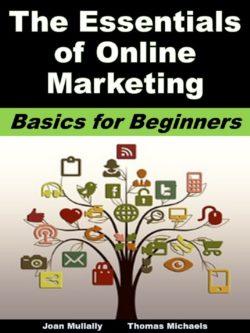 The Essentials of Online Marketing