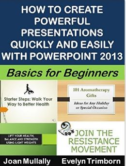 How to Create Powerful Presentations with PowerPoint 2013